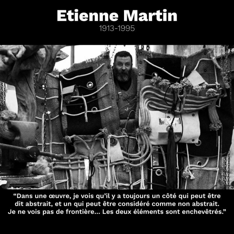 Etienne Martin citation